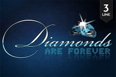 DIAMONDS ARE FOREVER PRAGMATIC