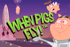 WHEN PIGS FLY NETENT SLOT GAME