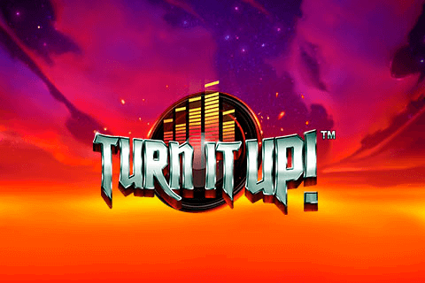 TURN IT UP PUSH GAMING SLOT GAME